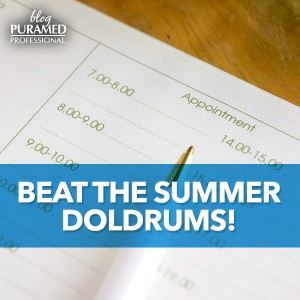 Beat the Summer Doldrums!